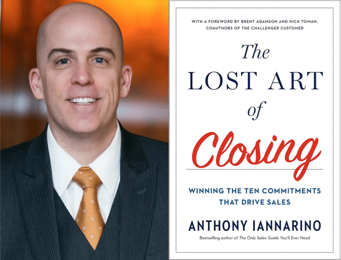 """Weekend Reading: """"The Lost Art of Closing"""" by Anthony Iannarino"""