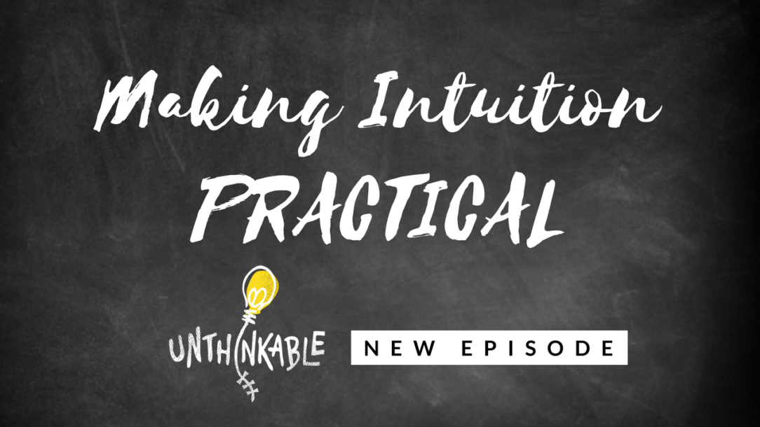 The Leap: Why Trusting Your Intuition Feels Risky [Podcast]