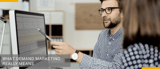 What Demand Marketing Really Means