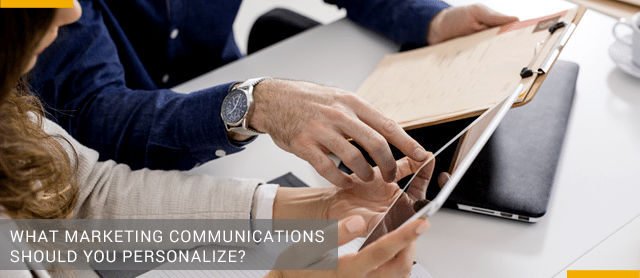 What Marketing Communications Should You Personalize?