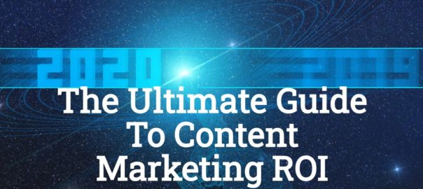 ultimate guide to content marketing roi